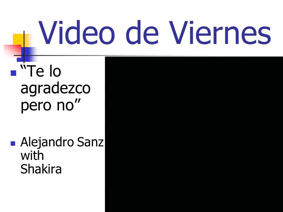 Video de Viernes Te lo agradezco pero no Alejandro Sanz with Shakira
