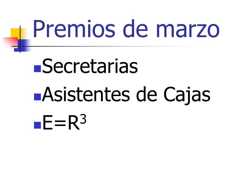 Premios de marzo Secretarias Asistentes de Cajas E=R 3