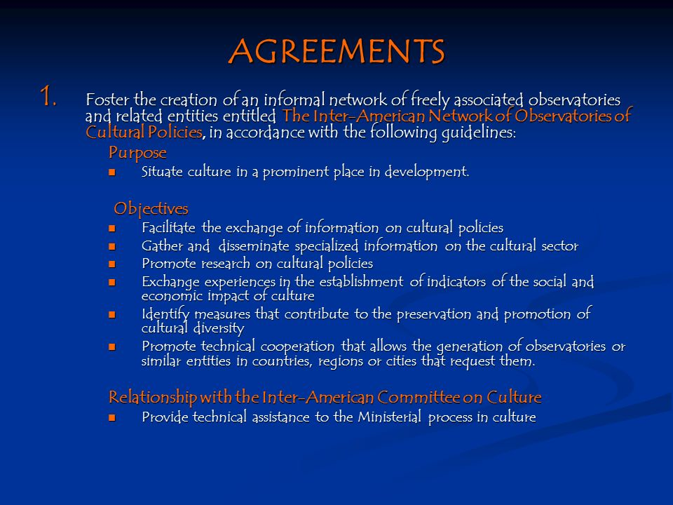 AGREEMENTS 1.