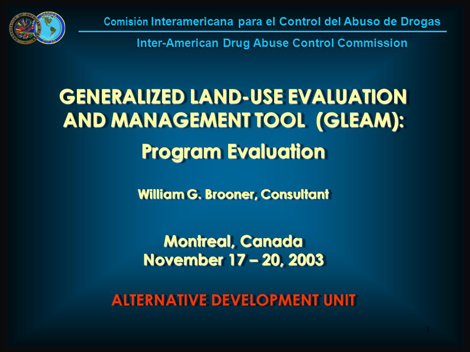 1 GENERALIZED LAND-USE EVALUATION AND MANAGEMENT TOOL (GLEAM): Program Evaluation William G.
