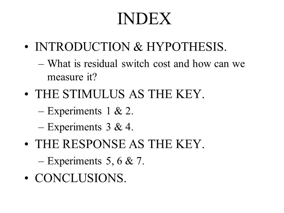 INDEX INTRODUCTION & HYPOTHESIS. –What is residual switch cost and how can we measure it.