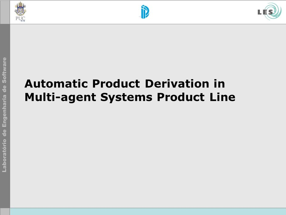 Automatic Product Derivation in Multi-agent Systems Product Line