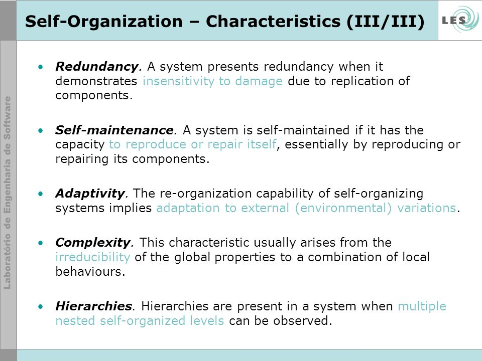 Self-Organization – Characteristics (III/III) Redundancy.
