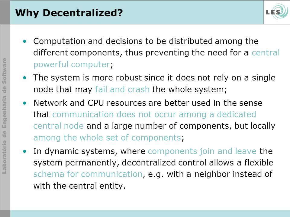 Why Decentralized.