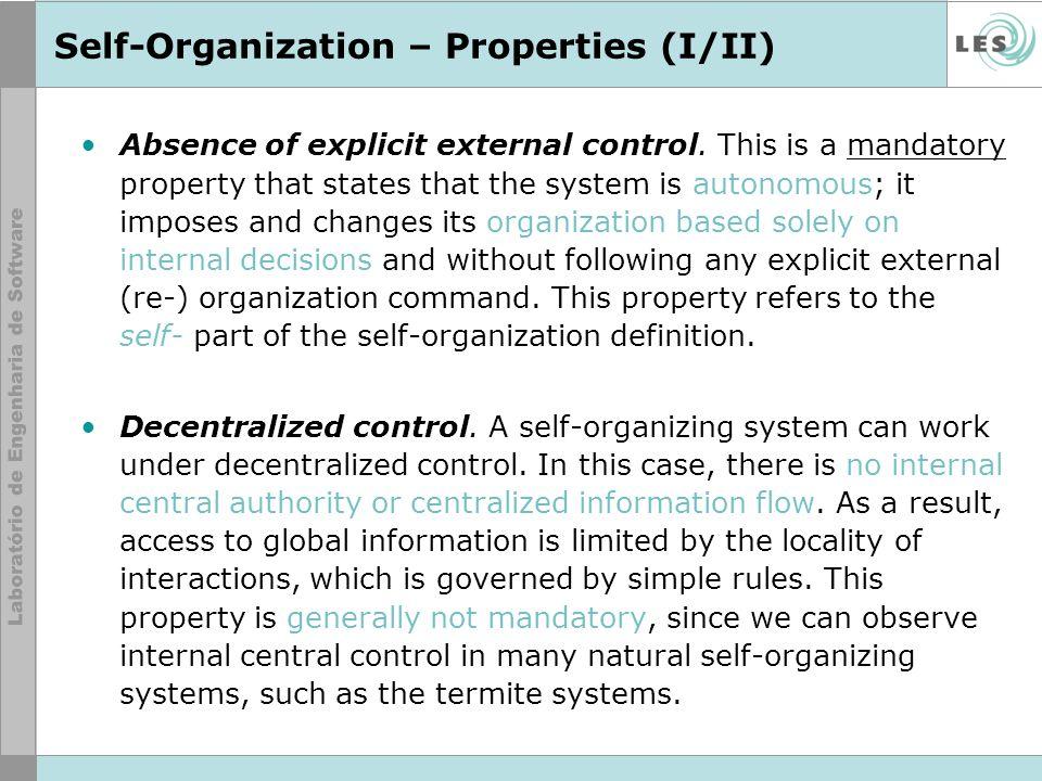 Self-Organization – Properties (II/II) Dynamic operation.
