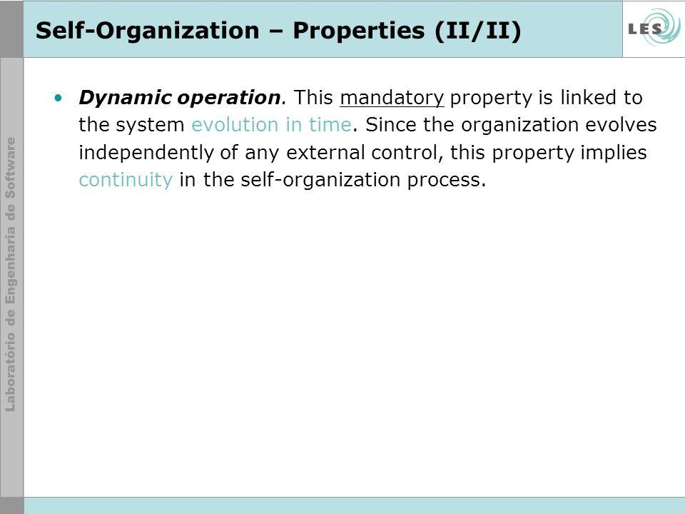 Self-Organization – Characteristics (I/III) Endogenous global order.