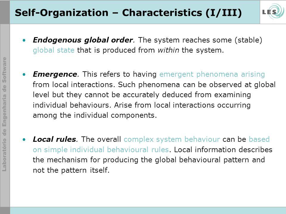 Self-Organization – Characteristics (II/III) Dissipation.