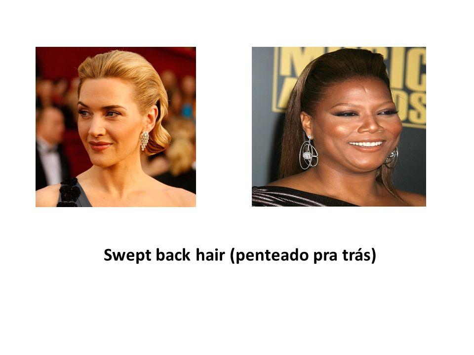 Swept back hair (penteado pra trás)