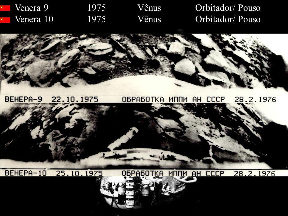 Venera 9 1975 Vênus Orbitador/ Pouso Venera 10 1975 Vênus Orbitador/ Pouso
