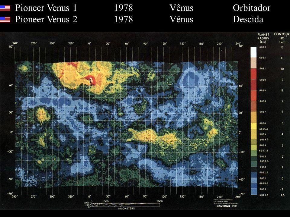 Pioneer Venus 1 1978 Vênus Orbitador Pioneer Venus 2 1978 Vênus Descida