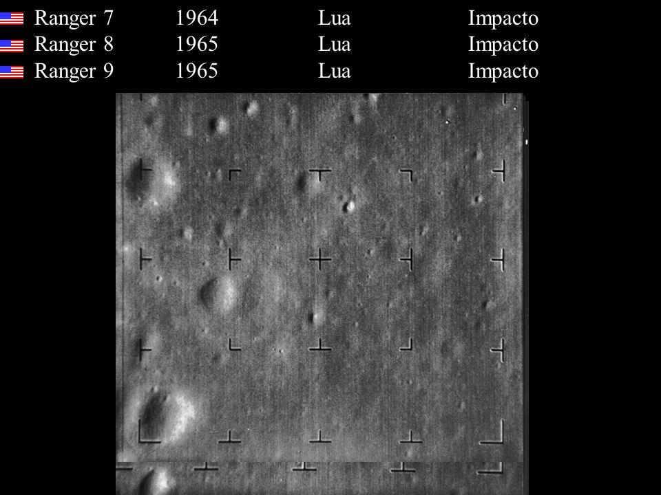 Ranger 7 1964 Lua Impacto Ranger 8 1965 Lua Impacto Ranger 9 1965 Lua Impacto