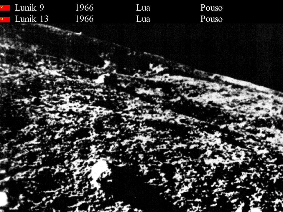 Lunik 9 1966 Lua Pouso Lunik 13 1966 Lua Pouso