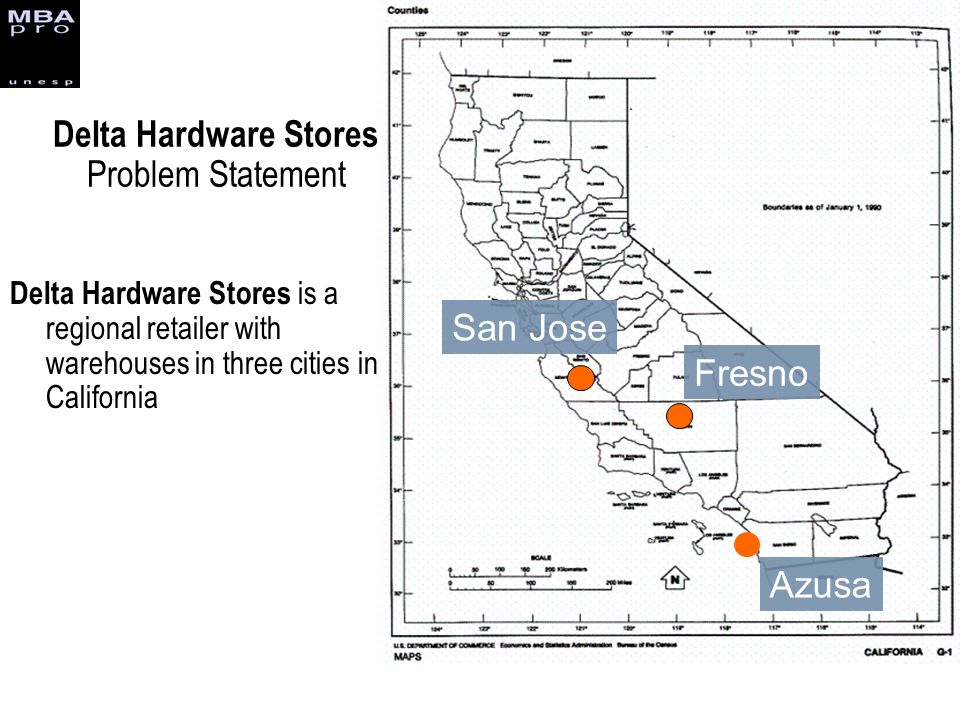 Delta Hardware Stores Problem Statement Delta Hardware Stores is a regional retailer with warehouses in three cities in California San Jose Fresno Azu
