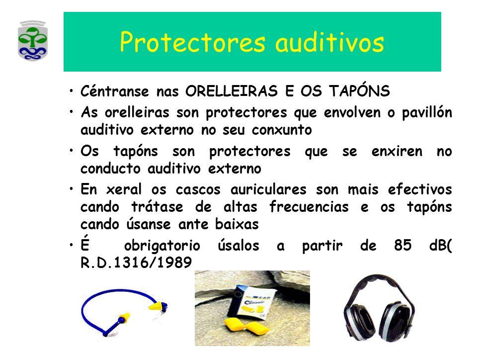 Protectores auditivos Céntranse nas ORELLEIRAS E OS TAPÓNS As orelleiras son protectores que envolven o pavillón auditivo externo no seu conxunto Os t