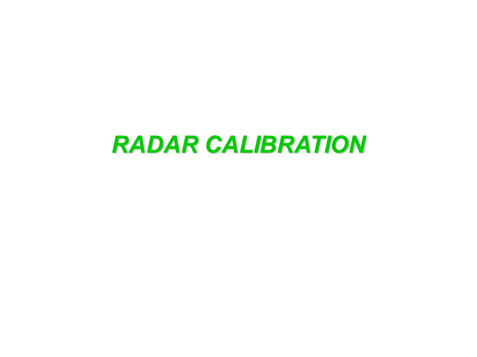 RADAR CALIBRATION