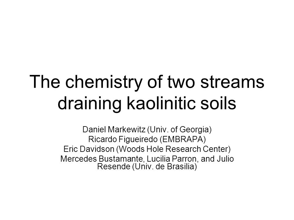 Objectives: To develop a biogeochemical understanding of streams draining watersheds comprised of highly weathered soils in the Amazon and Cerrado.