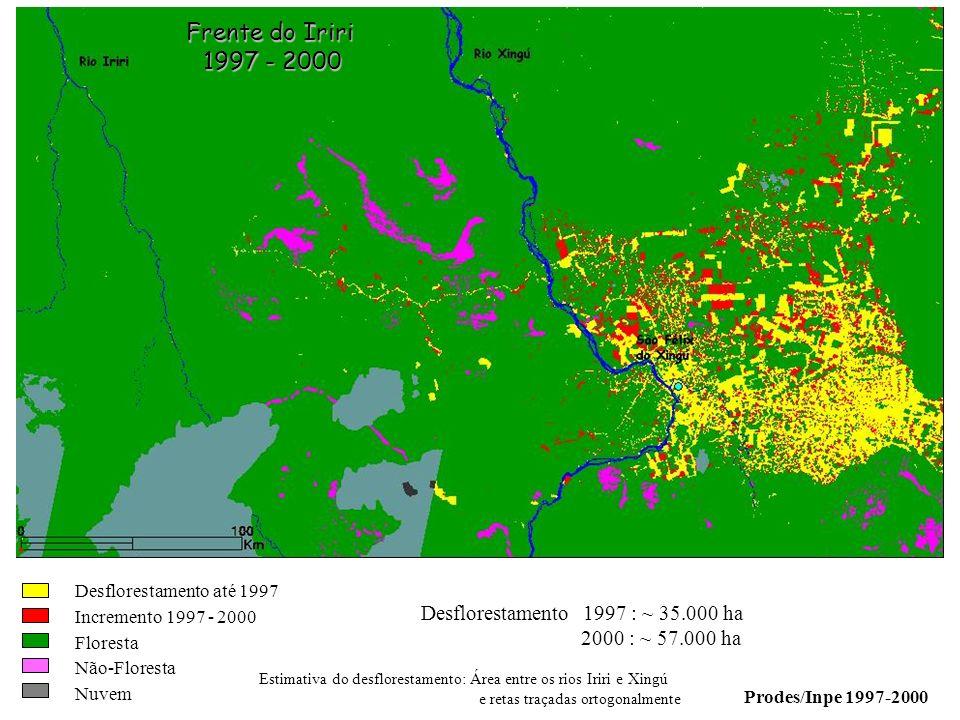 Desflorestamento até 1997 Incremento 1997 - 2000 Floresta Não-Floresta Nuvem Desflorestamento 1997 : ~ 35.000 ha 2000 : ~ 57.000 ha Prodes/Inpe 1997-2