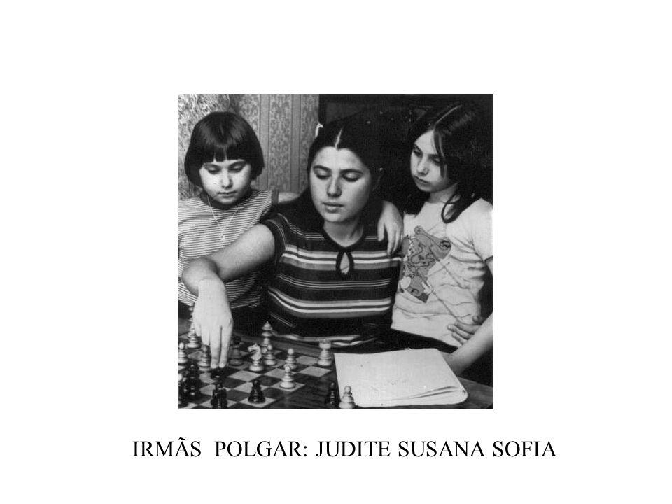 IRMÃS POLGAR: JUDITE SUSANA SOFIA