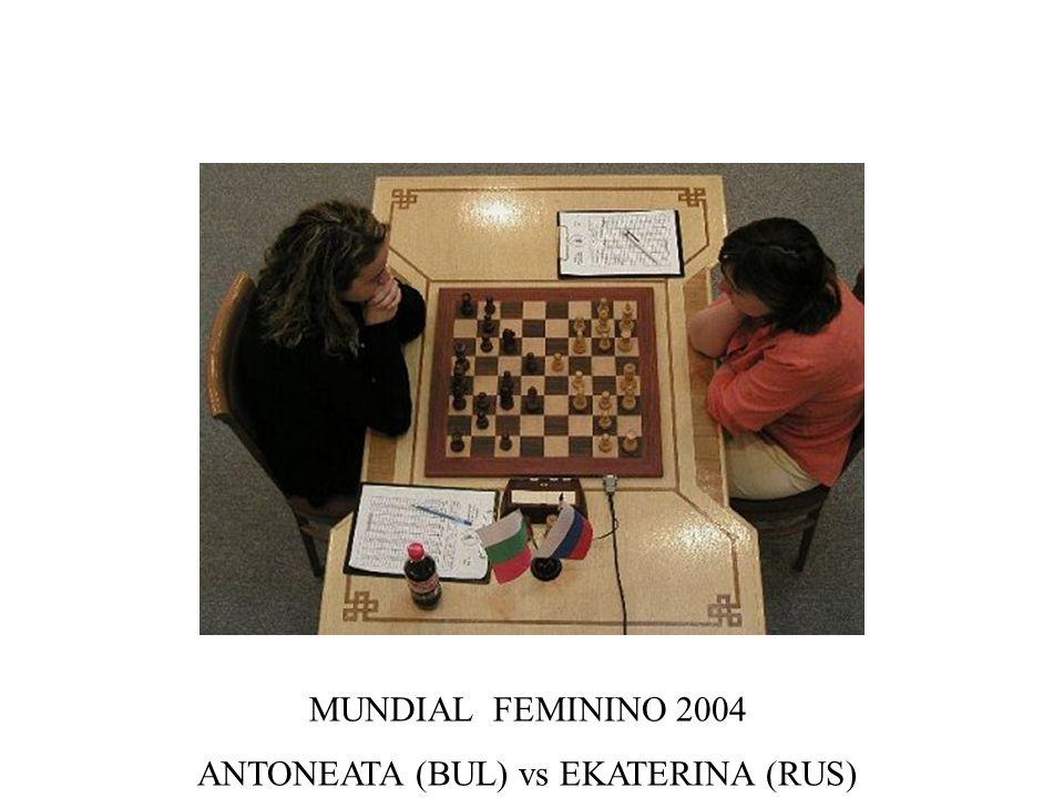MUNDIAL FEMININO 2004 ANTONEATA (BUL) vs EKATERINA (RUS)