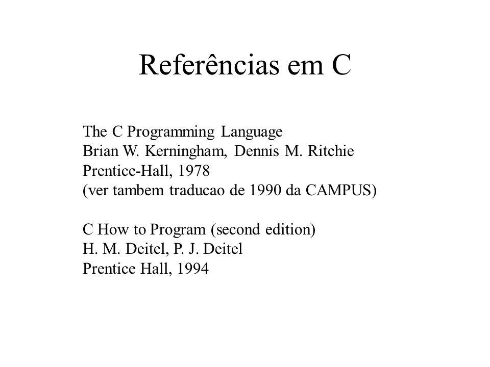 Referências em C The C Programming Language Brian W.