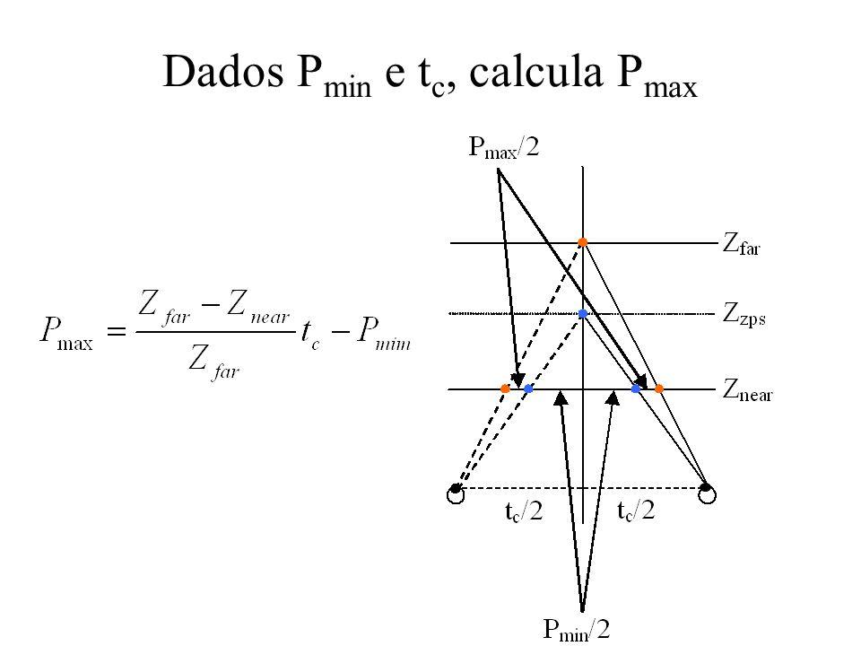 Dados P min e t c, calcula P max