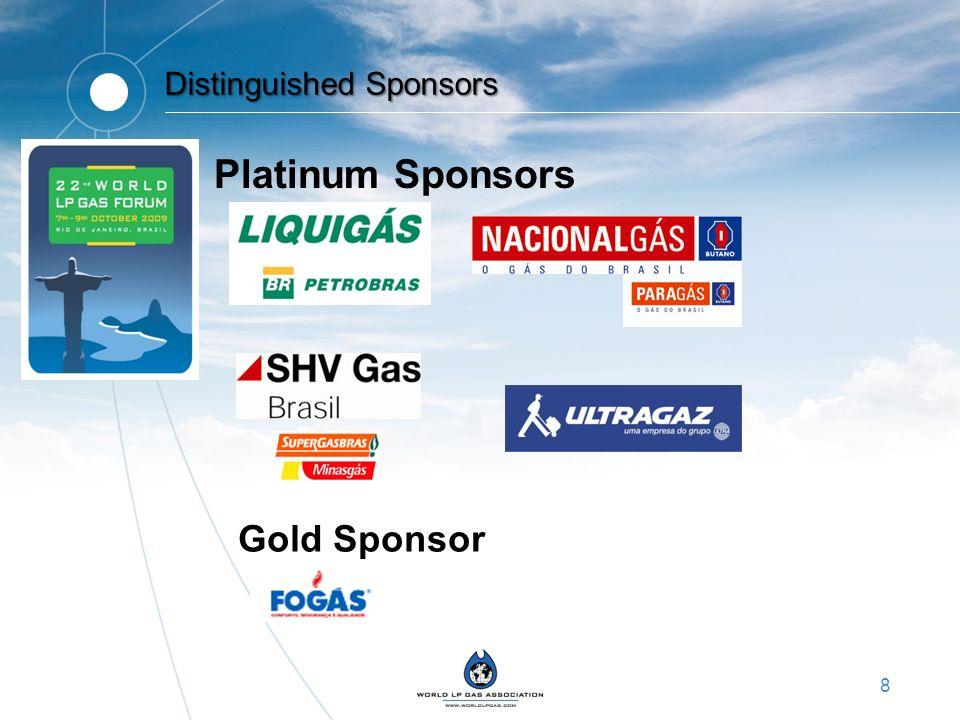 8 Distinguished Sponsors Platinum Sponsors Gold Sponsor