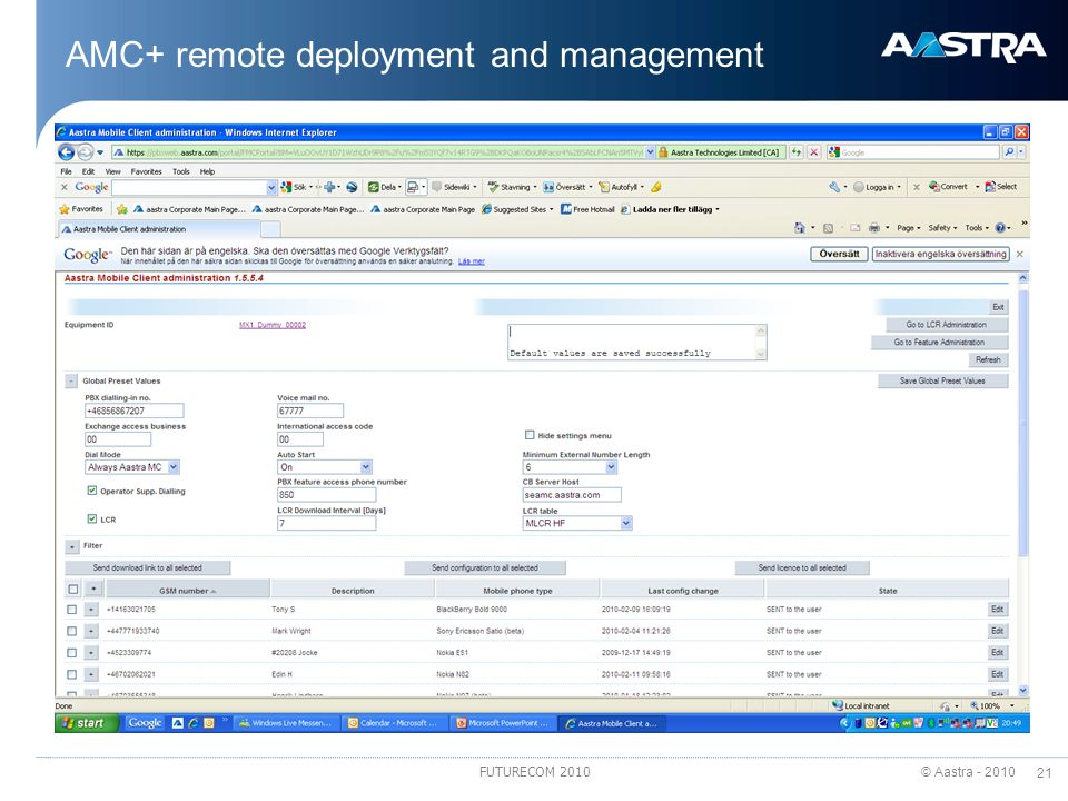 © Aastra - 2010 21 FUTURECOM 2010 AMC+ remote deployment and management