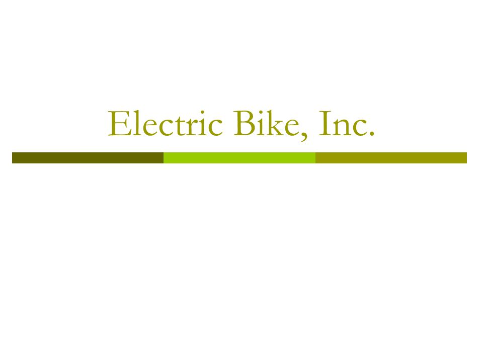Electric Bike, Inc.