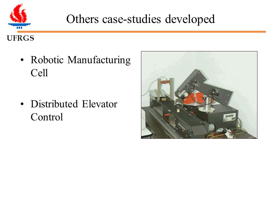 UFRGS Robotic Manufacturing Cell Distributed Elevator Control Others case-studies developed