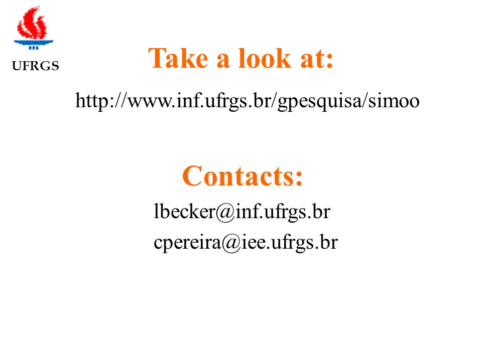 UFRGS Take a look at: Contacts: