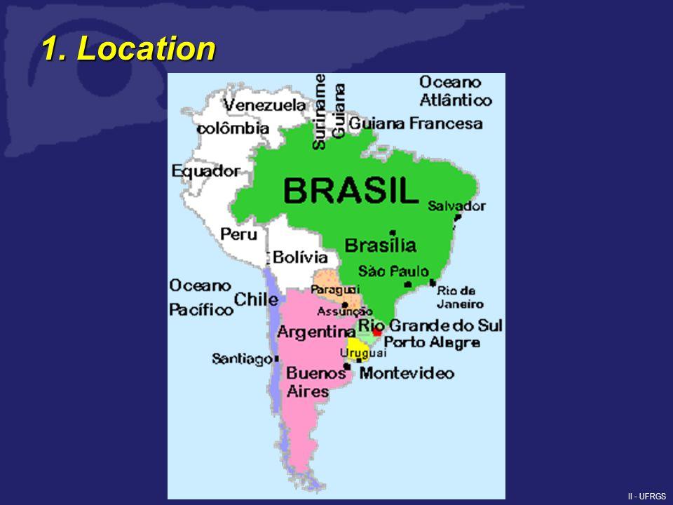 II - UFRGS 1. Location