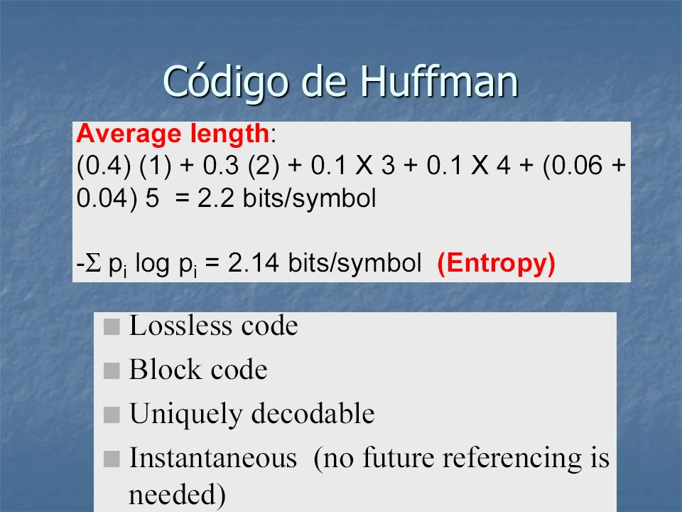 Codifica AC com RLE 1 x 64 vector has lots of zeros in it 1 x 64 vector has lots of zeros in it Keeps skip and value, where skip is the number of zeros and value is the next non-zero component.