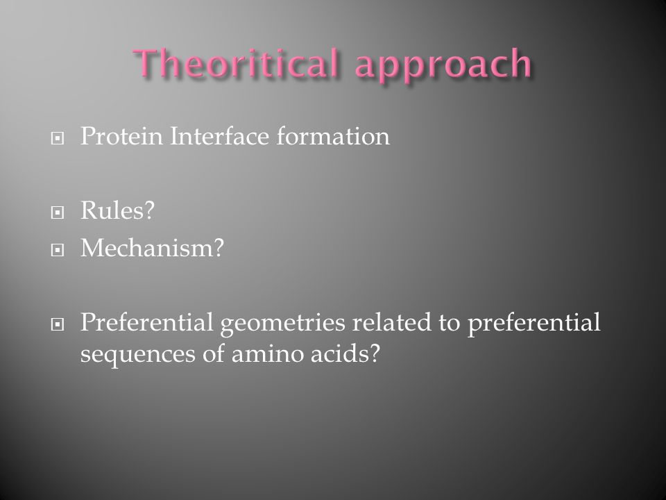 Protein Interface formation Rules.Mechanism.