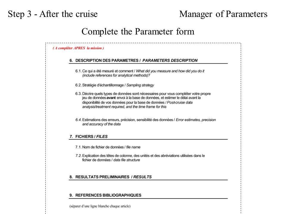 Complete the Parameter form Step 3 - After the cruiseManager of Parameters