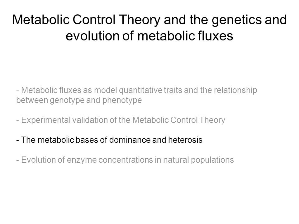 Metabolic Control Theory and the genetics and evolution of metabolic fluxes - Metabolic fluxes as model quantitative traits and the relationship betwe