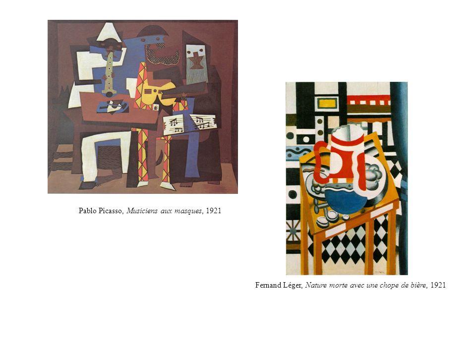 Pablo Picasso, Musiciens aux masques, 1921 Fernand Léger, Nature morte avec une chope de bière, 1921