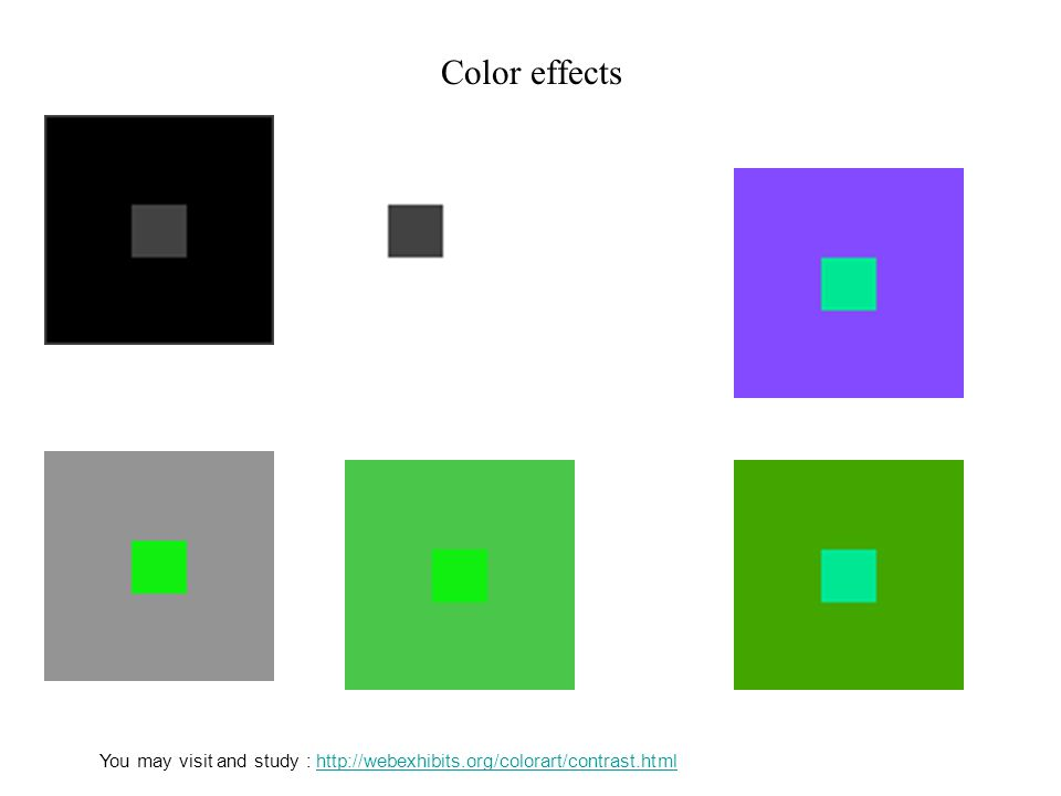 Color effects You may visit and study : http://webexhibits.org/colorart/contrast.htmlhttp://webexhibits.org/colorart/contrast.html
