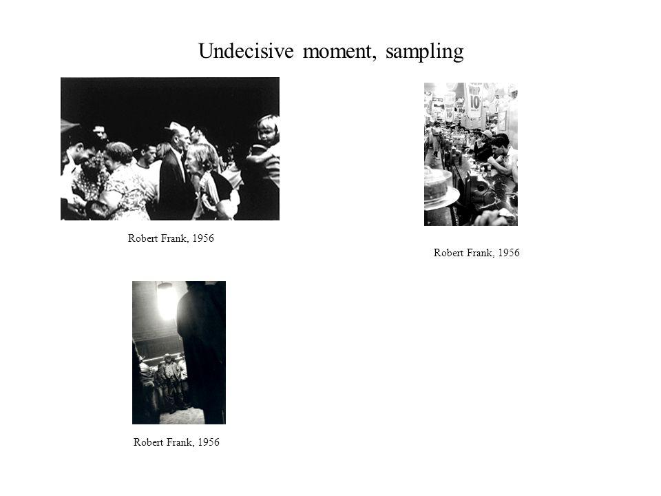 Undecisive moment, sampling Robert Frank, 1956
