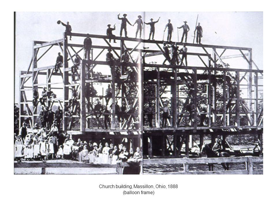 Church building, Massillon, Ohio, 1888 (balloon frame)