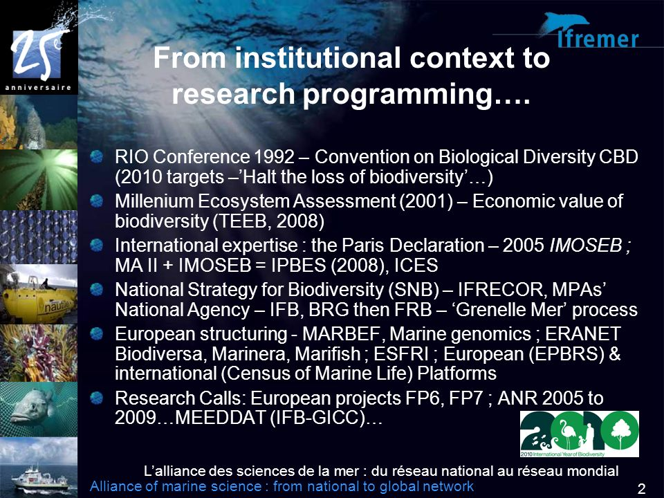 Lalliance des sciences de la mer : du réseau national au réseau mondial Alliance of marine science : from national to global network 2 From institutional context to research programming….