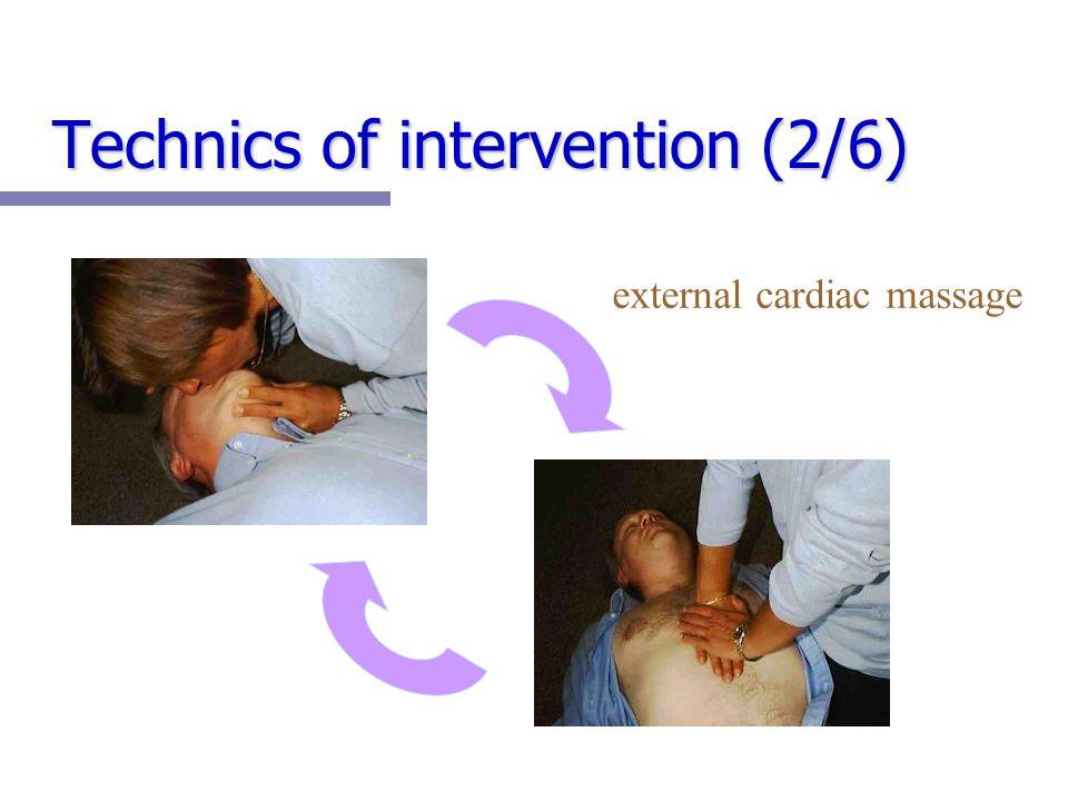 Technics of intervention (2/6) external cardiac massage