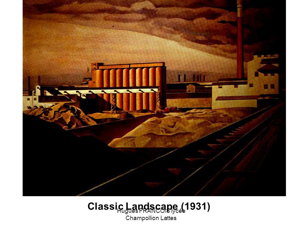 Classic Landscape (1931) Hugues FRANCOIS lycée Champollion Lattes