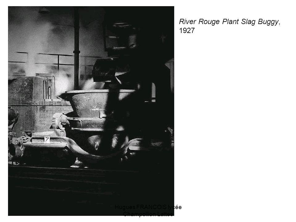 River Rouge Plant Slag Buggy, 1927 Hugues FRANCOIS lycée Champollion Lattes