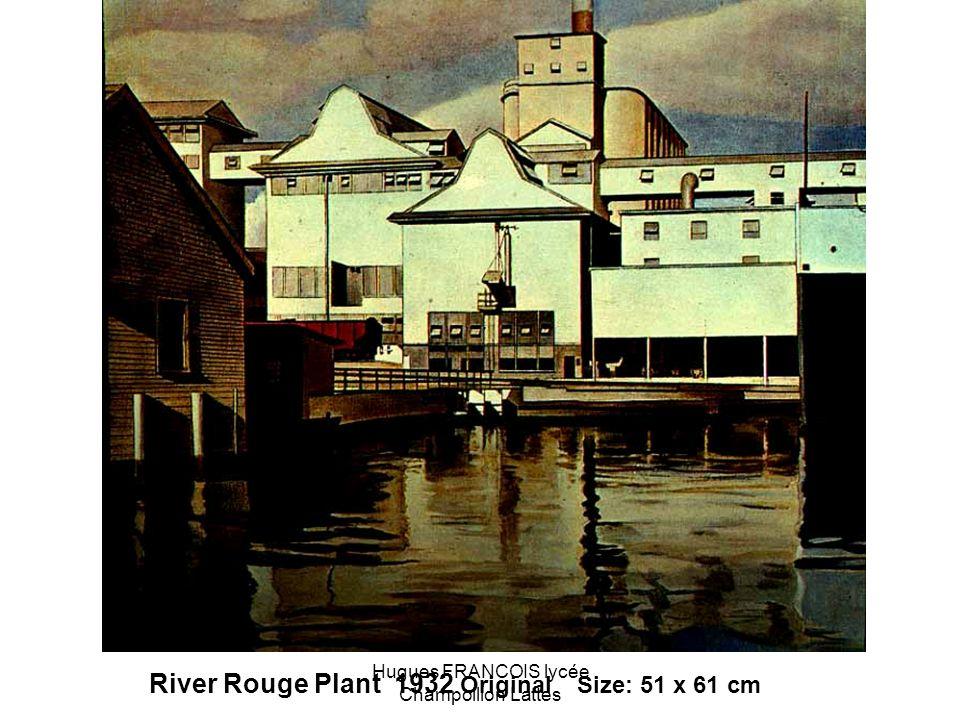River Rouge Plant 1932 Original Size: 51 x 61 cm Hugues FRANCOIS lycée Champollion Lattes