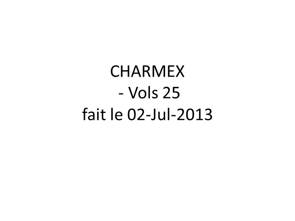 CHARMEX - Vols 25 fait le 02-Jul-2013