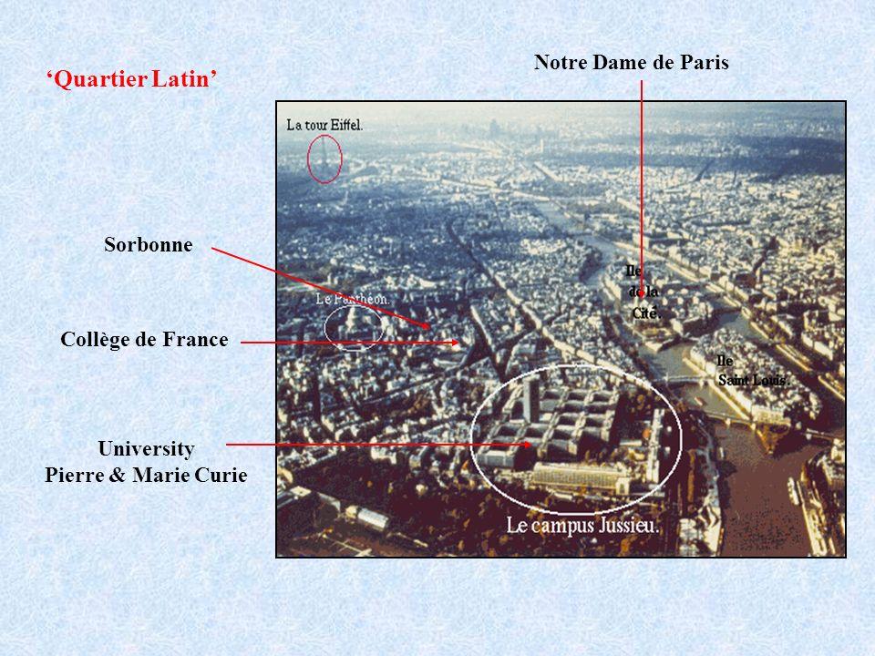 University Pierre & Marie Curie Collège de France Sorbonne Quartier Latin Notre Dame de Paris