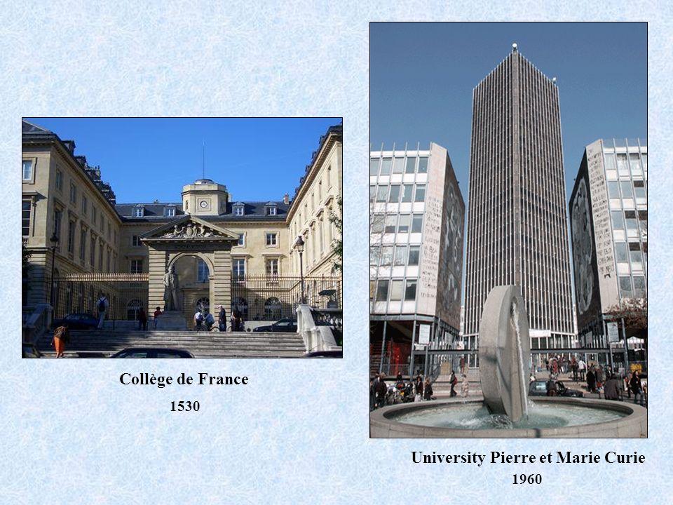 Collège de France University Pierre et Marie Curie 1530 1960