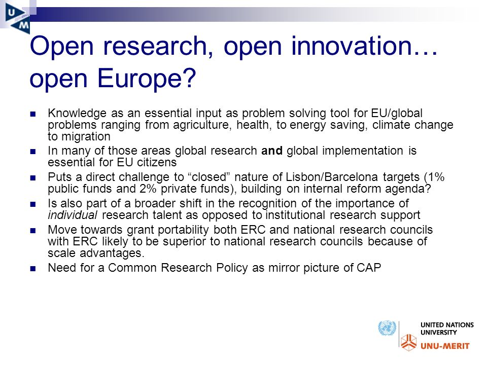Open research, open innovation… open Europe? Knowledge as an essential input as problem solving tool for EU/global problems ranging from agriculture,