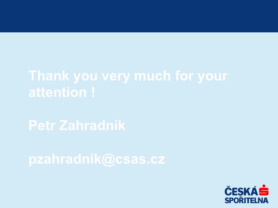 Thank you very much for your attention ! Petr Zahradník pzahradnik@csas.cz
