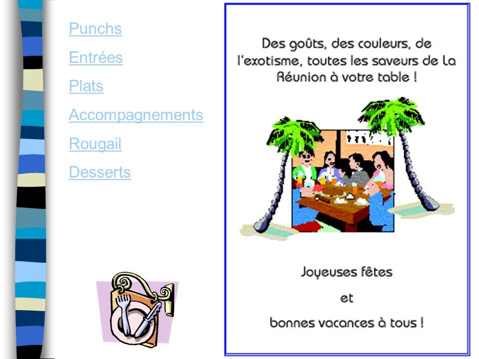 Punchs Entrées Plats Accompagnements Rougail Desserts